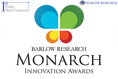 """First Friday Webcast: """"Announcing the 2019 Monarch Innovation AwardWinners"""""""